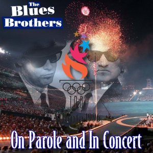 Front Cover The Blues Brothers - On Parole And In Concert