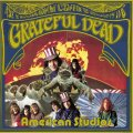 Front Cover Grateful Dead -  American Studios