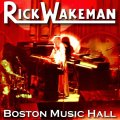 Front Cover Rick Wakeman - Live at Boston Music Hall