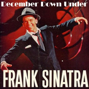 Front Cover Frank Sinatra - December Down Under