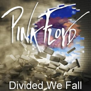 Front Cover Pink Floyd - Divided We Fall