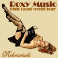 Front Cover Roxy Music - High Road World Tour 1982 Rehearsals