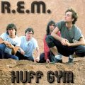Front Cover REM - Huff Gym - Live at Huff Gym