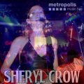 Front Cover Sheryl Crow - Metropolis