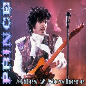 Front Cover Prince - Miles 2 Nowhere