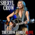 Front Cover Sheryl Crow - The Crow Comes Alive