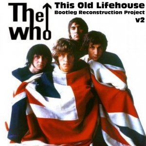 Front Cover The Who - This Old Lifehouse