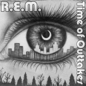 Front Cover REM - Time of Outtakes