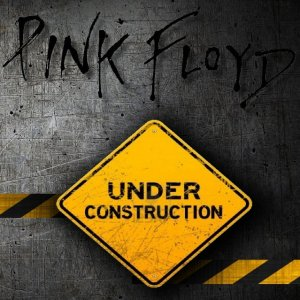 Front Cover Roger Waters and Pink Floyd - Under Construction