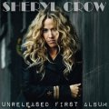 Front Cover Sheryl Crow -  Unreleased First Album