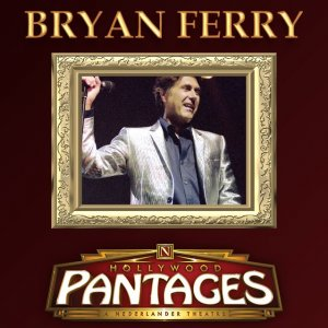 000-Bryan_Ferry_-_Hollywood_Pantages-2CD-Bootleg_SBD-GB-1994-SB_Cover_Front-SBN