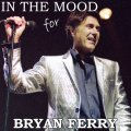 00-Bryan_Ferry_-_In_The_Mood_For_Bryan_Ferry-Bootleg_MATRIX-2010-SB_Cover_Front-SBN