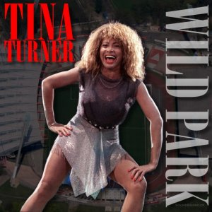 000-Tina_Turner_-_Wild_Park-2CD-Bootleg_TV-US-1990-SB_Cover_Front-SBN