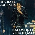 000-Michael_Jackson_-_Bad_World_Yokohama-2CD-Bootleg_FM-US-1987-SB_Cover_Front-SBN