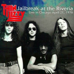 00-Thin_Lizzy_-_Jailbreak_At_The_Rivier-Bootleg_FM-GB-1976-TL_Chicago_Front-SBN