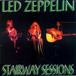 00-Led_Zeppelin_-_Stairway_Sessions-Bootleg_SBD-GB-1971-00. Front Cover-SBN
