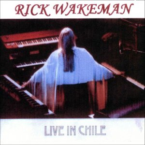 000-Rick_Wakeman_-_Live_In_Chile-2CD-Bootleg_FM-CL-2000-Rick Wakeman - Live In Chile Front-SBN