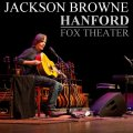 000-Jackson_Browne_-_Hanford_Fox_Theater-2CD-Bootleg_IEM-US-2011-SB_Cover_Front-SBN