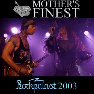 000-Mothers_Finest_-_Rockpalast_2003-2CD-Bootleg_TV-DE-2003-SB_Cover_Front-SBN
