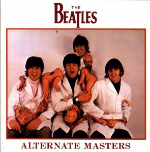 00-The_Beatles_-_Alternate_Masters-Bootleg_SBD-1994-00 Front Cover-SBN