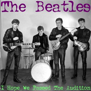 00-The_Beatles_-_I_Hope_We_Passed_The_Audition-Bootleg_SBD-1962-00 Cover Fold-SBN