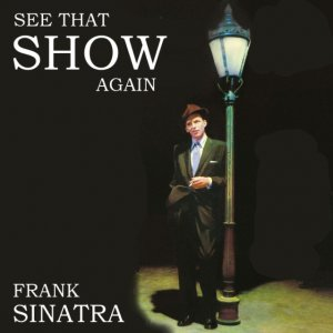 00-Frank_Sinatra_-_See_The_Show_Again-Bootleg_SBD-1980-SB_Cover_Front-SBN